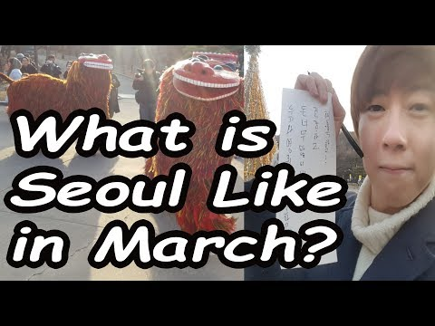 What Seoul Is Like In March