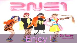 2NE1 - Go Away [Instrumental Ver.]
