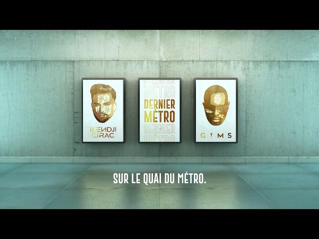 Kendji Girac - Dernier Métro (feat. GIMS) (Lyrics vidéo)