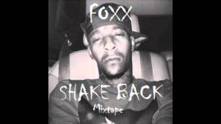 "Foxx - ""Fuck Me For Boosie"" (Shake Back)"