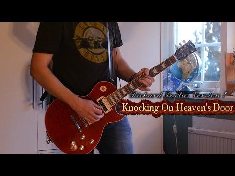 Richard Fortus Version Of Knocking On Heaven's Door