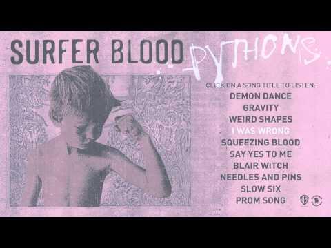 Surfer Blood - Pythons [YouTube Listening Session]