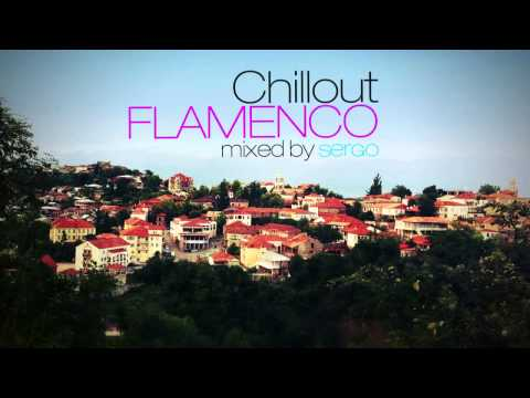 Chillout Flamenco Mix by Sergo