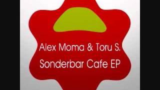 Alex Moma & Toru S. - Me Too