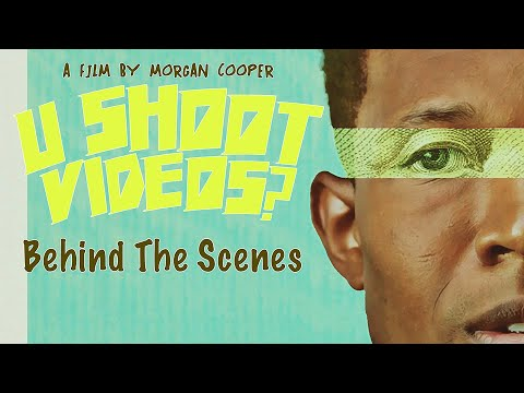 U SHOOT VIDEOS?  A Film By Morgan Cooper | Behind The Scenes