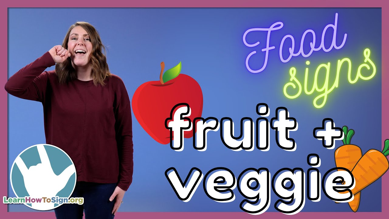 Learn Fruit and Veggie Signs in ASL | Food Signs | Pt. 2
