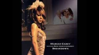 Breakdown - Mariah Carey (featuring Bone thugs-n-Harmony) [AUDIO & LYRICS]