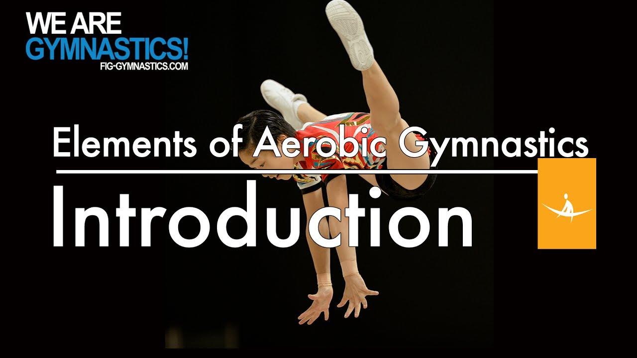 Elements of Aerobic Gymnastics - EXPLOSIVITY, STRENGTH AND MOVEMENT