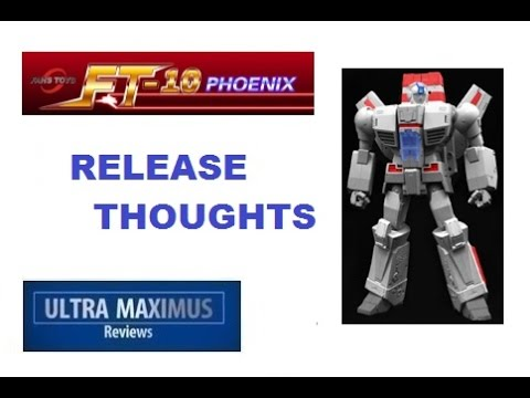 Phoenix Fans Toys FT-10 Release Thoughts