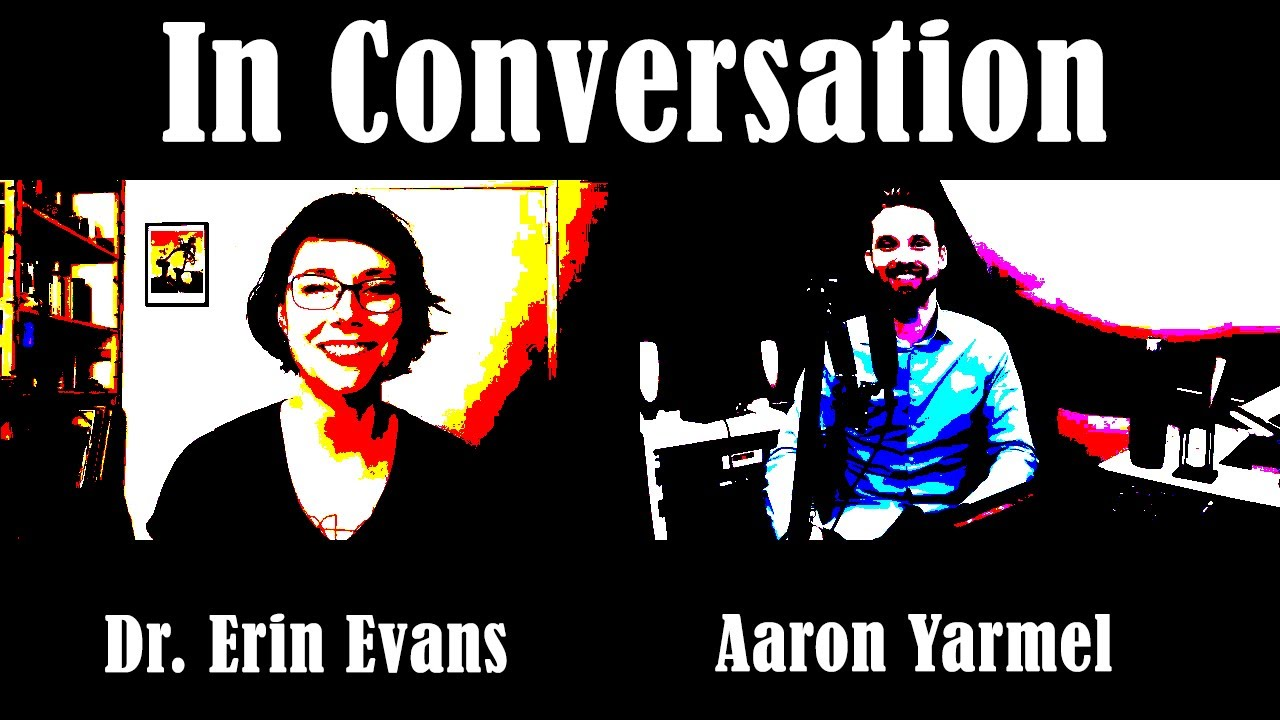 Conversation with Erin Evans: Consent, Sexual Violence, and Activism