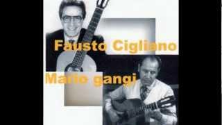 Fausto Cigliano e Mario Gangi - Mamma mia che vo