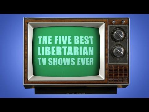 The 5 Best Libertarian TV Shows Ever
