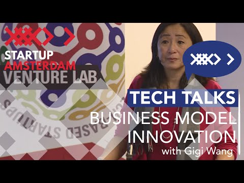 Gigi Wang - Business Model Innovations lecture @ ACE Venture Lab Bootcamp