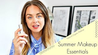Summer Makeup Essentials 2018 / Natural Organic Mineral Makeup