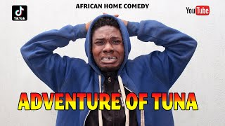 AFRICAN HOME: Tuna The Troublesome Boy (TikTok 2020)