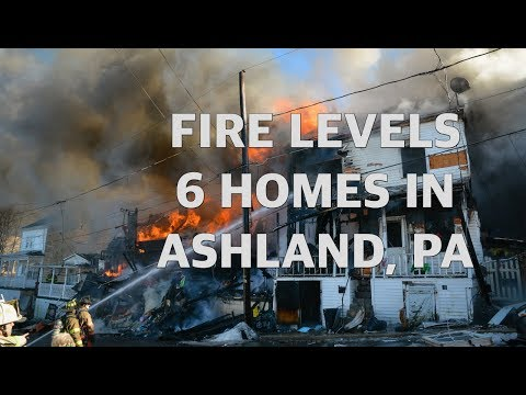 6 homes destroyed in massive fire - Ashland, PA - 02/21/2019