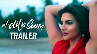 Ab Dil Ki Sunn Trailer | Shama Sikander | Sam Khan | thumbnail