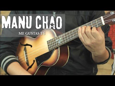 Manu Chao - Me Gustas Tú UKULELE Tutorial SUPER FÁCIL (HD)
