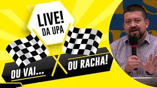 Ou vai... ou racha! | Live dos Adolescentes | UPA