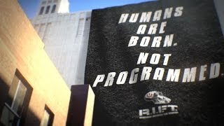 R.I.F.T.: Humans Are Born, Not Programmed