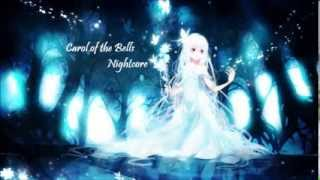 Nightcore~ Carol of the bells