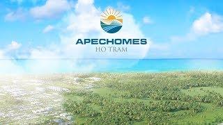 APECHOMES HỒ TRÀM | VỊ TRÍ - TIỆN ÍCH - GIÁ BÁN