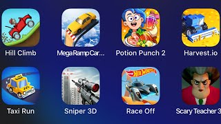 Hill Climb,Mega Ramp Car,Potion Punch 2,Hervest.io,Taxi Run,Sniper 3D,Hot Wheels,Scary Teacher 3D