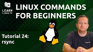 Linux Commands for Beginners 24 - Transferring Files with rsync