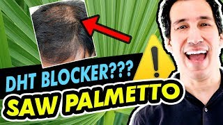 Saw Palmetto for Hair Loss How it Works DHT Blocker Benefits and Side Effects
