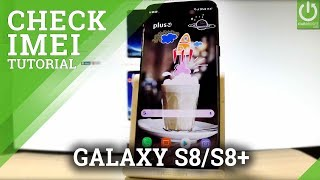 How to Check IMEI in SAMSUNG Galaxy S8 - IMEI Info Galaxy S8