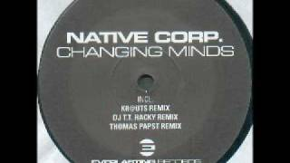 Native Corp. - Changing Minds.avi
