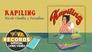 Kapiling - Nicole Omillo and Ferodina (Official Lyric Video)