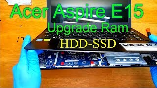 How To Open a Laptop Acer Aspire E15 Series E5 / Upgrading Of RAM Memory Fan Cleaning Change HDD-SSD