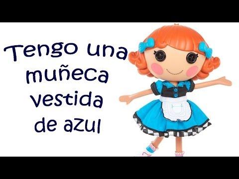 Tengo Una Muñeca Vestida De Azul Canciones Infantiles