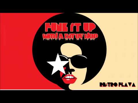 'Funk It Up (With a Bit Of Hop)' mix - 22.01.2016.