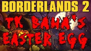 Borderlands 2 - TK Baha's Bloody Harvest DLC Secret Boss Easter Egg!