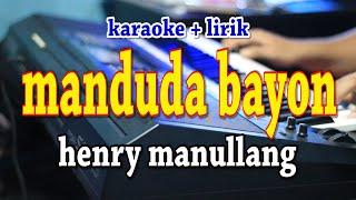 MANDUDA BAYON [KARAOKE] HENRY MANULLANG