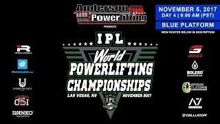 IPL World Powerlifting Championships | Day 4 - Blue Platform