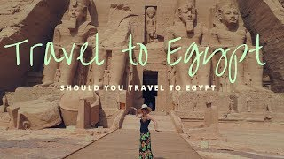 Should You Travel to Egypt?