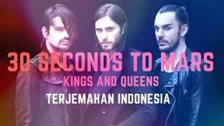 Kings And Queens - 30 Seconds To Mars  Terjemahan Lirik Lagu Barat
