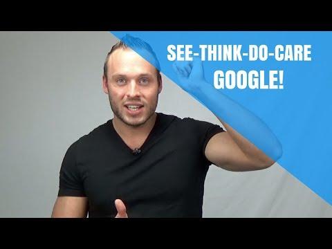 See-Think-Do-Care-model van Google vandaag diréct inzetten