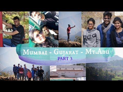 Our Trip!! Mumbai-Gujarat-Mt.Abu || PART THREE || India Travel Vlog 2017