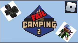 Roblox Camping 2 Ep 1: Epic fail with Tim