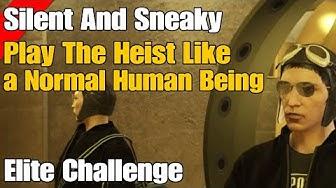 Gta Online Diamond Casino Heist Do The Heist Like a Normal Human Being (Silent Sneaky Elite)