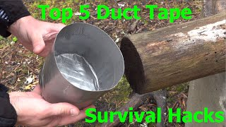 Top 5 Duct Tape Survival Hacks.