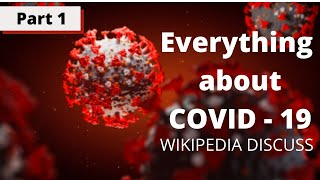 Everything About Coronavirus - WIKIPEDIA | Covid-19