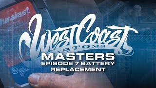 Episode 7 - How to Change your Car Battery  | West Coast Masters