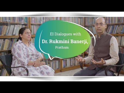 EI Dialogues with Dr. Rukmini Banerji, Pratham (S1E1)