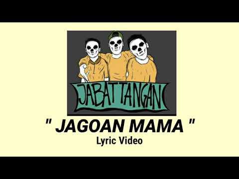 Jabat Tangan - Jagoan Mama [LYRIC VIDEO]