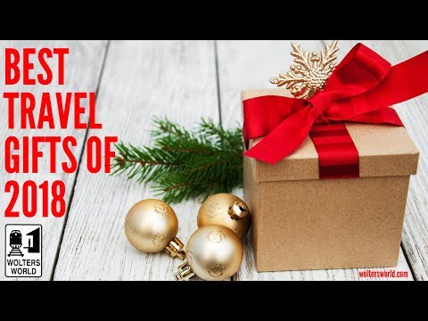 The Best Christmas Gifts to Buy a Traveler in 2018
